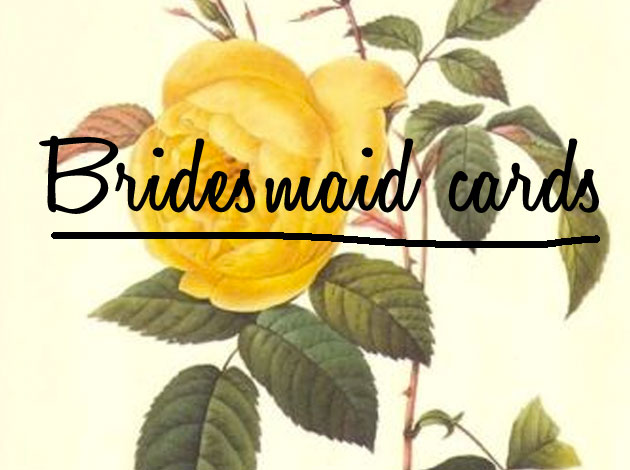 bridesmaidcards